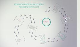 EXPOSICION DE UN CASO CLINICO