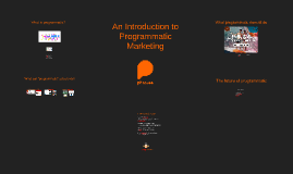 An introduction to Programmatic Marketing @ SheerB2B