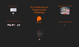 An introduction to Programmatic Marketing @ SheerB2B