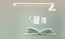 Copy of INTRODUCTION TO FOOD AND BEVERAGE MANAGEMENT