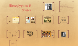Hieroglyphics & Scribes