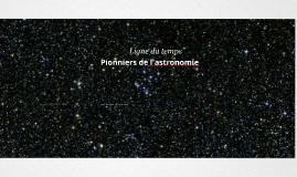 Ligne du temps - astronomie