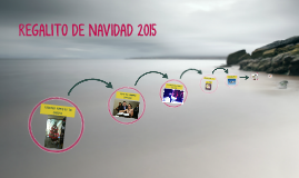 REGALITO DE NAVIDAD 2015