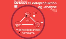 Specialekursus: Metoder til dataproduktion og -anallyse