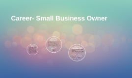 Career- Small Business Owner