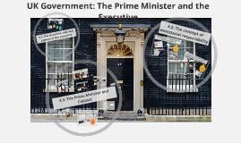 A Level Politics: Prime Minister and Executive