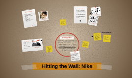 Hitting the Wall: Nike