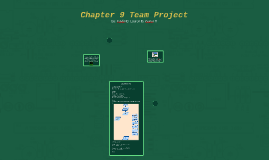 Chapter 9 Team Project