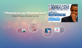 """Obamacare or Obamascare?"""