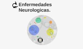 Enfermedades Neurologicas.