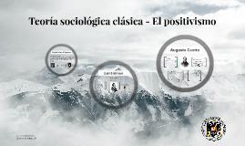 Teoría sociológica clásica - primeros autores