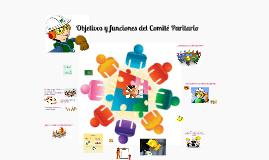 Copy of Objetivos y funciones del Comité y Subcomité Paritario de Seguridad y Salud en el Trabajo