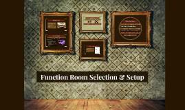 Function Room Selection & Setup