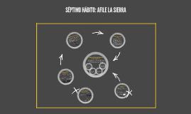 Copy of Septimo habito: Afile la sierra
