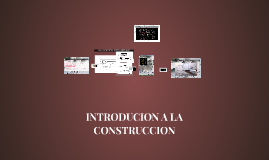 INTRODUCCION A LA CONSTRUCCION