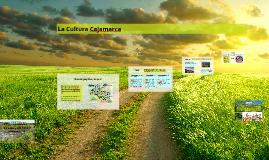 Copy of La Cultura Cajamarca