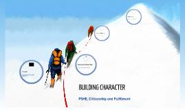 PSHE - 1 - Character Strengths