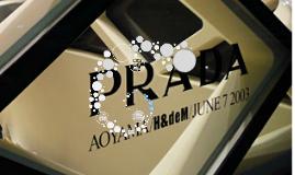 PRADA AOYAMA PROJECT BY H&dM