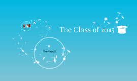 The Class of 2015