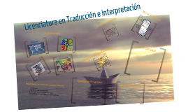 Licenciatura en Traducción e Interpretación