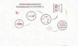 Dimensionamento Interseção Semafórica