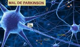 Copy of MAL DE PARKINSON