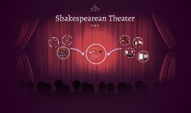 Shakespearean Theater