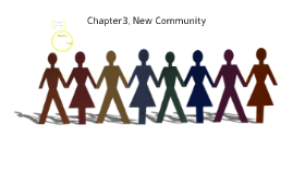 Chapter3. New Community