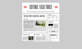 Film Trailer: Editing Task Three