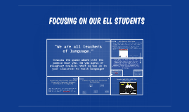 Focusing on our ELL Students