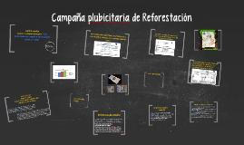 Campaña plubicitaria de Reforestación
