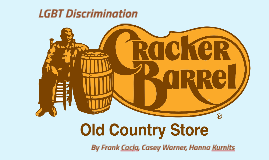 Cracker Barrel Sexual Orientation Discrimination Case