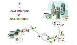 JOINT VENTURE VS SOLE VENTURE