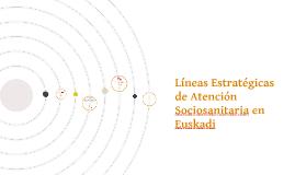 Líneas Estratégicas de Atención Sociosanitaria en la CAPV