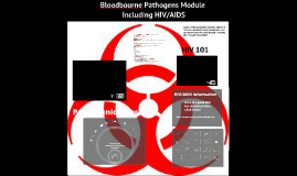 Bloodbourne Pathogens/HIV-AIDS