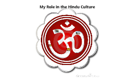 My Role in the Hindu Culture