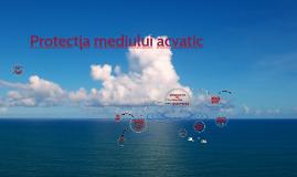 Protecția mediului acvatic (RM)