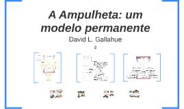 A Ampulheta: um modelo permanente