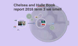 Chelsea and Halle Book Report 2016 Term 4 we smell