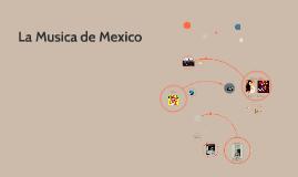 La Musica de Mexico