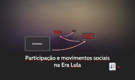 Movimentos sociais na Era Lula