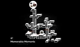 PS: Memorable Moments