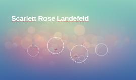 Scarlett Rose Landefeld