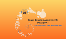 Close-Reading Assignment: Passage #3