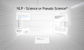 Copy of TOK Presentation - NLP Science or Pseudo Science