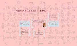 AN INSPECTOR CALLS: GERALD