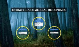 ESTRATEGIA COMERCIAL DE CUPONES