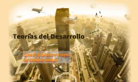Copy of TEORÍAS DEL DESARROLLO