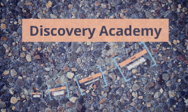 Discovery Academy Orientation