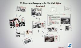 Die Bürgerrechtsbewegung in den USA (Civil Rights Movement)